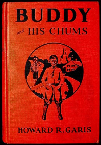 Buddy and His Chum or A Boy's Queer Search. Howard R. Garis.