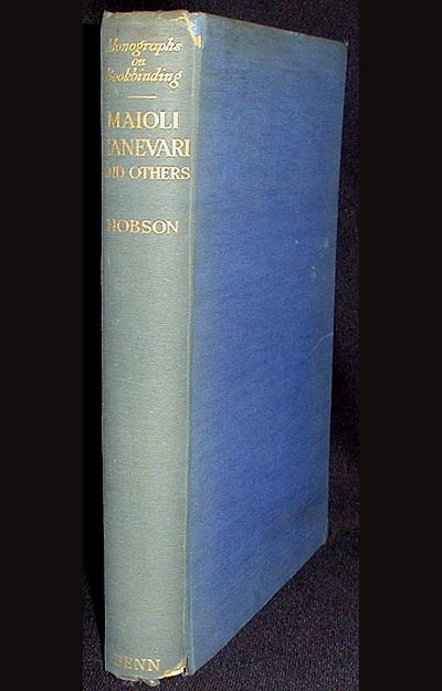 Maioli, Canevari and Others. G. D. Hobson.
