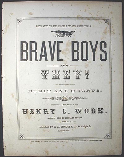 Brave Boys Are They!: Duett and Chorus. Henry C. Work.