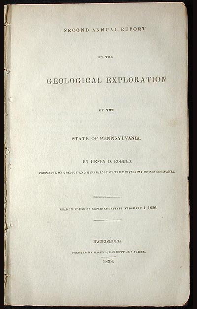 Second Annual Report on the Geological Exploration of the State of Pennsylvania. Henry D. Rogers.