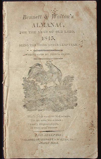 Bennett & Walton's Almanac, for the Year of our Lord 1815, Being the Third After Leap Year: Calculated by Joshua Sharp. William Collom.