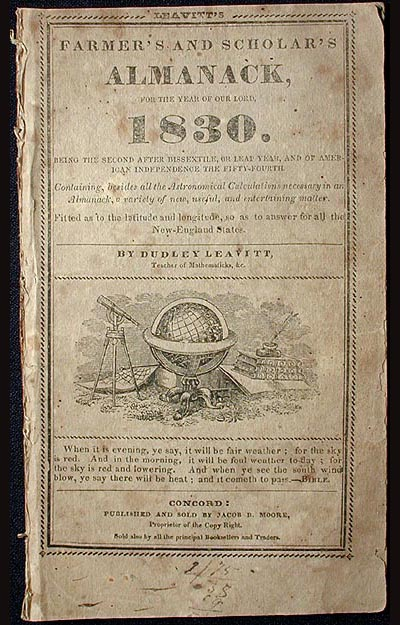 Leavitt's Farmer's and Scholar's Almanack, for the Year of our Lord 1830: Being the Second After Missextile, or Leap Year, and of American Independence the Fifty-Fourth. Dudley Leavitt.