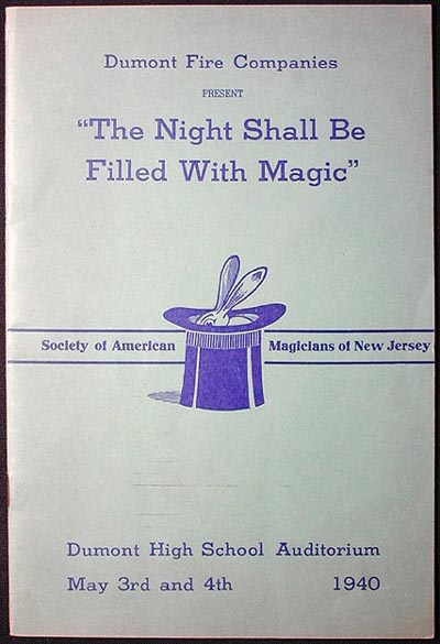 """Dumont Fire Companies Present """"The Night Shall Be Filled With Magic"""" Harry Rouclere Assembly of the Society of American Magicians of New Jersey."""