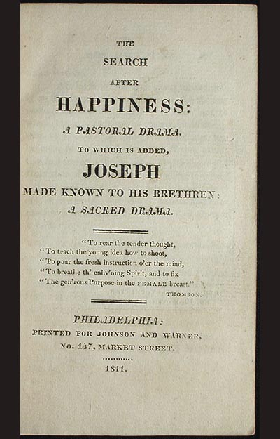 The Search After Happiness: a Pastoral Drama; to Which is Added, Joseph Made Known to His Brethren: a Sacred Drama. Hannah More.