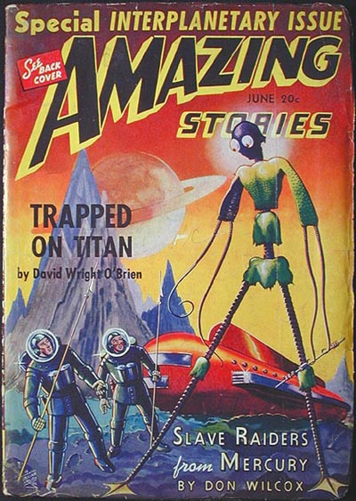 Amazing Stories June 1940 Volume 14 Number 6. Don Wilcox, Festus Pragnell, David Wright O'Brien, Ross Rocklynne, Floyd Gale, Ed Earl Repp, Ralph Milne Farley.