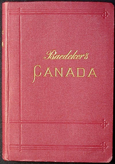 The Dominion of Canada, with Newfoundland and an Excursion to Alaska: Handbook for Travellers. J. F. Muirhead.