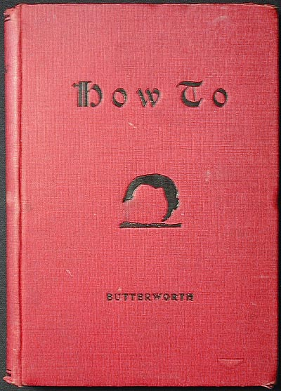 How To: A Book of Tumbling, Tricks, Pyramids and Games. Horace Butterworth.