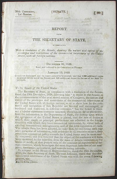 Report From the Secretary of State, in Compliance With a Resolution of the Senate, Showing the Nature and Extent of the Privileges and Restrictions of the Commercial Intercourse of the United States, With All Foreign Nations