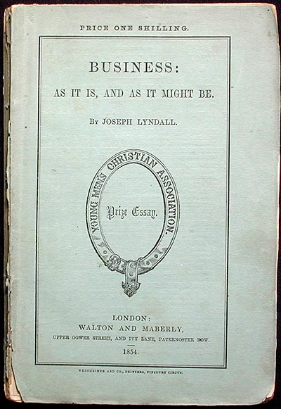 Business: As It Is, and As It Might Be. Joseph Lyndall.