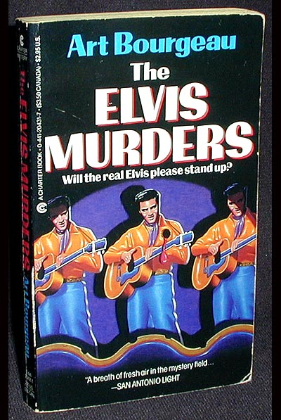 The Elvis Murders. Art Bourgeau.