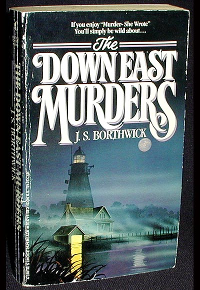 The Down East Murders. J. S. Borthwick.