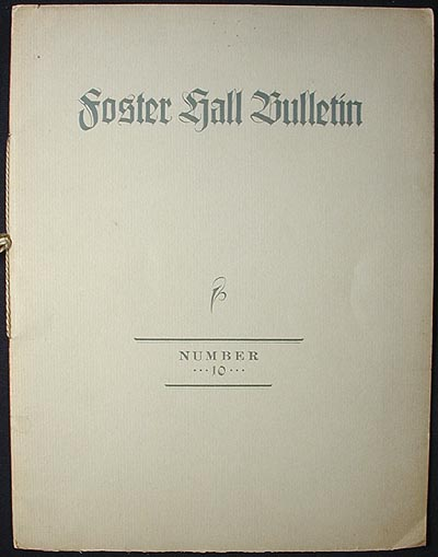 Foster Hall Bulletin No. 10 (May 1934). John Tasker Howard, John Mahon, Jessie Welsh Rose.