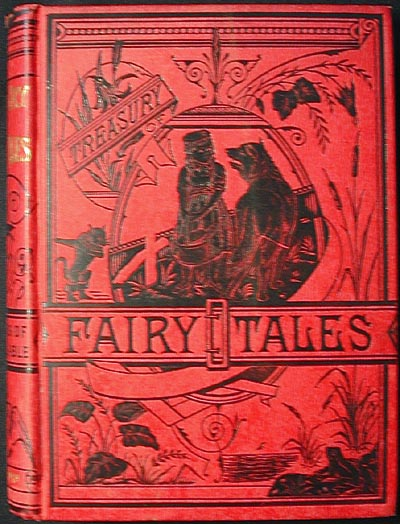 Treasury of Fairy Tales: In Words of One Syllable. Harriet B. Audubon.