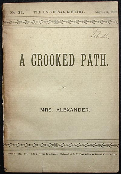 A Crooked Path. Annie Hector Alexander.