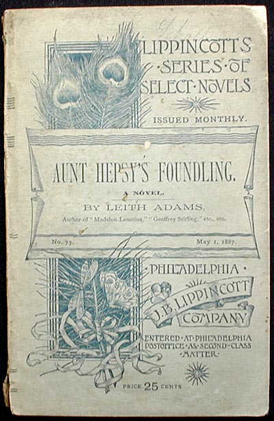 Aunt Hepsy's Foundling: A Novel. Bertha Jane Grundy Adams de Courcy Laffan Adams.