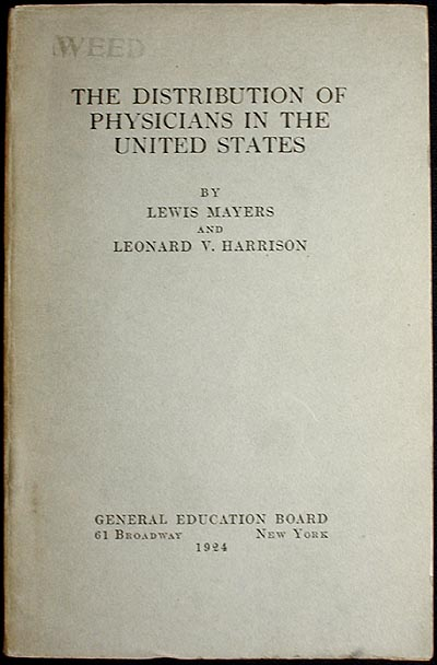 The Distribution of Physicians in the United States. Lewis Mayers, Leonard V. Harrison.
