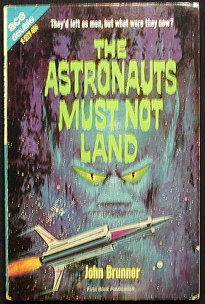 The Astronauts Must Not Land // The Space-Time Juggler. John Brunner.