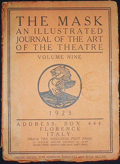 The Mask: A Journal of the Art of the Theatre -- Volume Nine: 1923. Edward Gordon Craig.