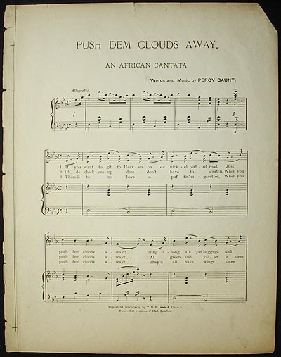 Push dem Clouds Away: An African Cantata; words and music by Percy Gaunt. Percy Gaunt.