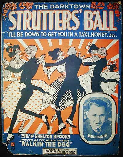 The Darktown Strutters' Ball; words and music by Shelton Brooks. Shelton Brooks.