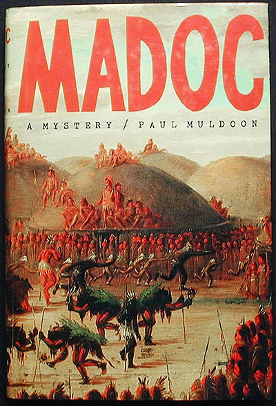 Madoc: a Mystery. Paul Muldoon.