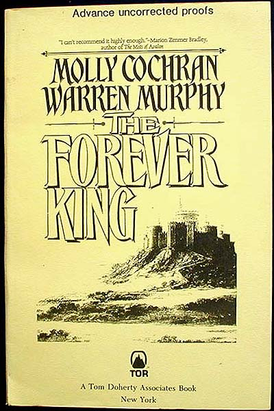 The Forever King [Advance Uncorrected Proof]. Molly Cochran, Warren Murphy.