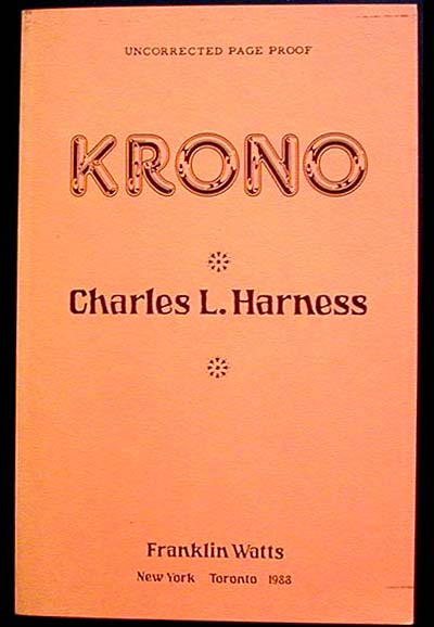 Krono [Uncorrected Page Proof]. Charles L. Harness.
