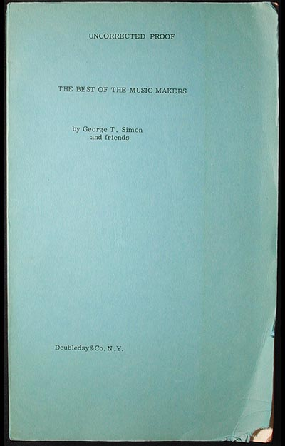 The Best of the Music Makers [Uncorrected Proof]. George T. and friends Simon.