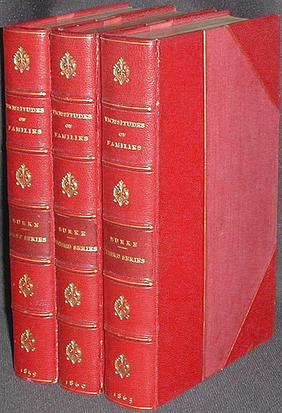 Vicissitudes of Families, and Other Essays [1st, 2nd, & 3rd series] [provenance: Joel Cheney Wells]. Bernard Burke.