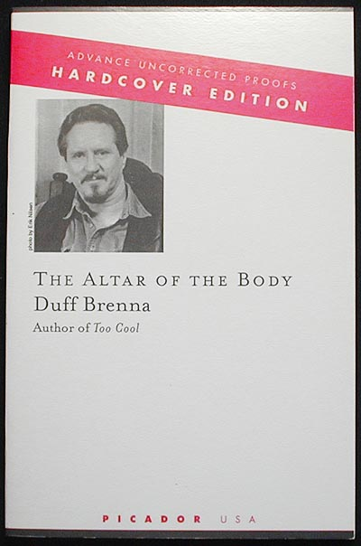 The Altar of the Body [Advance Uncorrected Proof]. Duff Brenna.