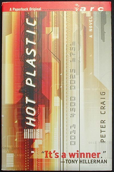 Hot Plastic [Advance Reading Copy]. Peter Craig.