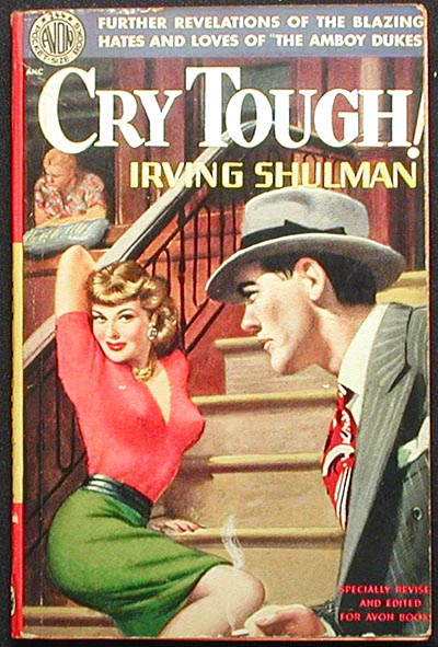 Cry Tough! Irving Shulman.