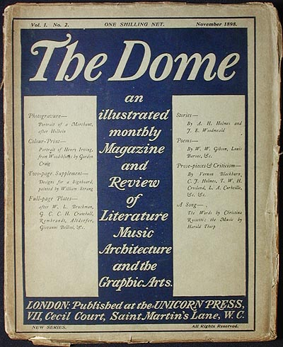 The Dome: An Illustrated Monthly Magazine and Review of Literature, Music, Architecture, and the Graphic Arts; Vol. I no. 2 Nov. 1898 [New Series]. Christina Rossetti, Wilfrid Wilson Gibson.