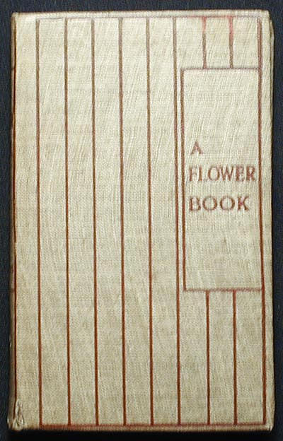 A Flower Book: the story by Eden Coybee; the pictures by Nellie Benson. Eden Coybee.