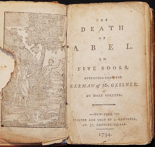 The Death of Abel: in Five Books; attempted from the German of Mr. Gessner by Mary Collyer [bound with: The Death of Cain]. Salomon Gessner, Mary Collyer.