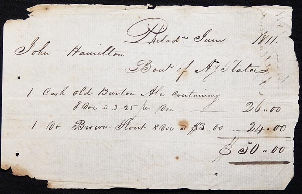 Handwritten Receipt for the purchase of Ale and Stout from Anthony Slater by John Hamilton, Philadelphia 1811. Anthony Slater.