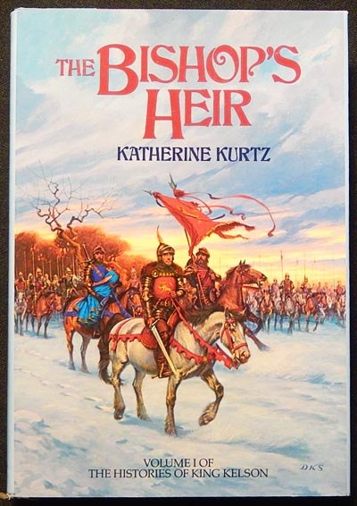 The Bishop's Heir: Volume I of The Histories of King Kelson. Katherine Kurtz.