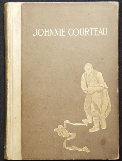 Johnnie Courteau and Other Poems by William Henry Drummond; with illustrations by Frederick Simpson Coburn. William Henry Drummond.