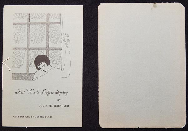 First Words Before Spring by Louis Untermeyer; with designs by George Plank [Borzoi Chapbooks, no. 6]. Louis Untermeyer.