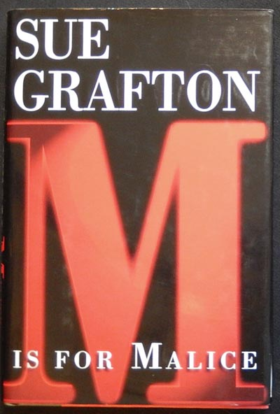 M Is For Malice. Sue Grafton.