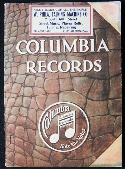 Complete Catalog of Columbia Double-Disc Records: Presenting All Selections Listed Up to & Including December 1916