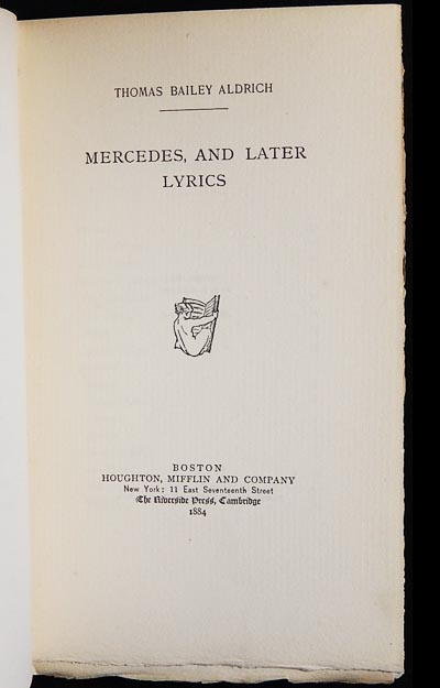 Mercedes, and Later Lyrics. Thomas Bailey Aldrich.