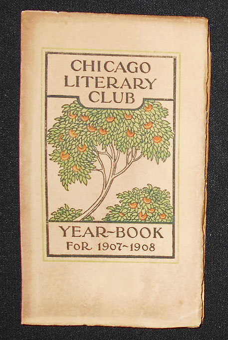 Chicago Literary Club Year-Book for 1907-1908
