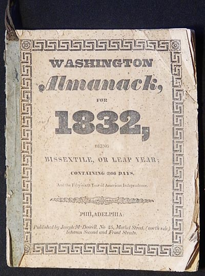 Washington Almanack, for 1832, being Bissextile, or Leap Year; containing 366 days, and the Fifty-sixth Year of American Independence. James K. Paulding.