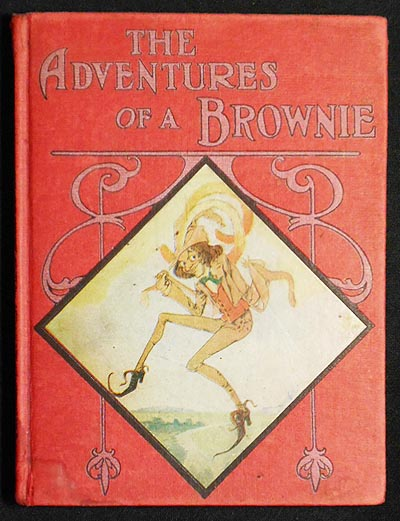 The Adventures of a Brownie; pictured by John R. Neill. Dinah Maria Mulock Craik.