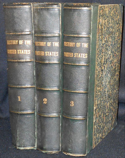 The History of the United States of America [3 volumes, but bound without 2nd half of published vol. 3]. William H. Bartlett, B. B. Woodward.