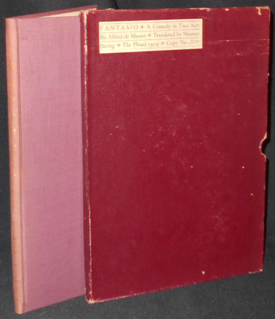 Fantasio: A Comedy in Two Acts; by Alfred De Musset; translated by Maurice Baring [with slipcase]. Alfred de Musset.