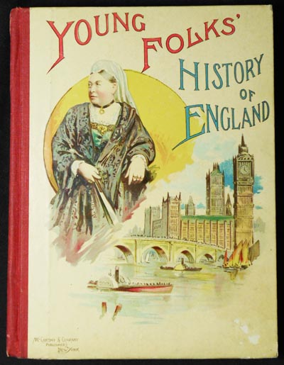 Young Folk's History of England: From the Conquest by Julius Caesar to the Present Time with One Hundred Illustrations