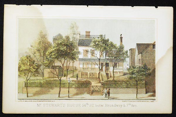 Mr. Stewart's House 54th St. betw. Broadway & 7th Aved. [chromolithograph from Valentine's Manual of the Corporation of the City of New York]