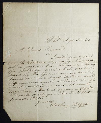 Letter from Anthony Kelly, Jr., Philadelphia, to David Townsend, cashier of the Chester County Bank, West Chester, Pa., 1843. Anthony Kelly, Jr.
